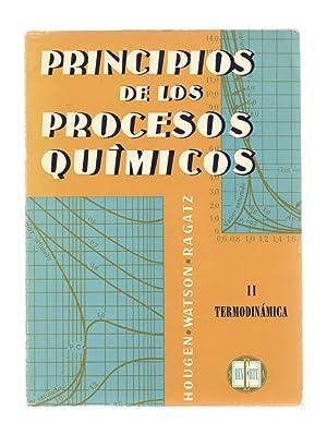 TERMODINAMICA (PRINCIPIOS DE LOS PROCESOS QUIMICOS, PARTE: O. A. Hougen