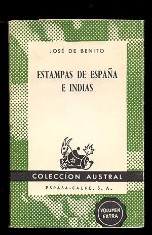 ESTAMPAS DE ESPAÑA E INDIAS (COLECCION AUSTRAL: Jose de Benito