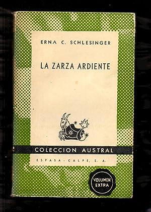 LA ZARZA ARDIENTE - LEYENDAS Y CUENTOS: Erna C. Schlesinger