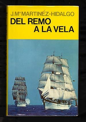 DEL REMO A LA VELA: Jose Maria Martinez-Hidalgo