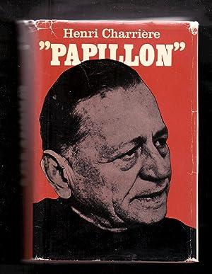 PAPILLON: Henri Charriere /
