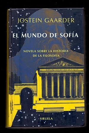 EL MUNDO DE SOFIA - NOVELA SOBRE: Jostein Gaarder /