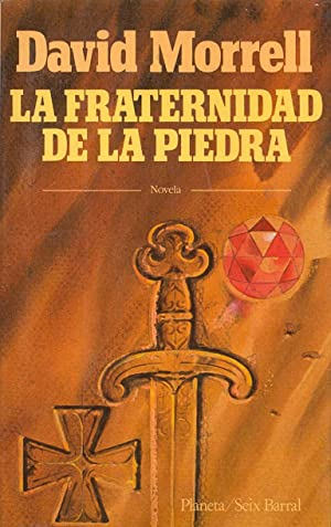 LA FRATERNIDAD DE LA PIEDRA: David Morrell