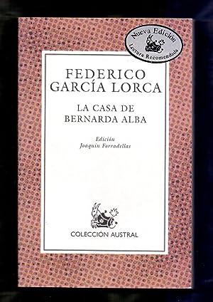 LA CASA DE BERNARDA ALBA: Federico Garcia Lorca