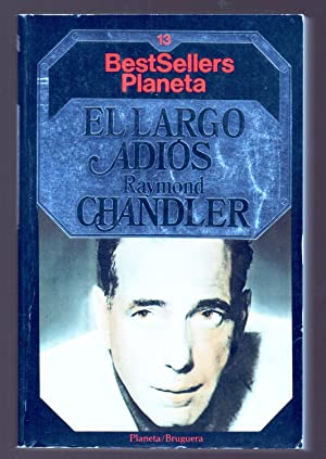 EL LARGO ADIOS: Raymond Chandler