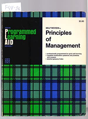 PROGRAMMED LEARNING AID FOR, PRINCIPLES OF MANAGEMENT: George R. Terry