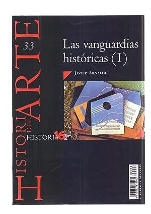 LAS VANGUARDIAS HISTORICAS (I): Javier Arnaldo
