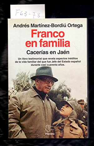FRANCO EN FAMILIA - CACERIAS EN JAEN: Andres Martinez-Bordiú Ortega