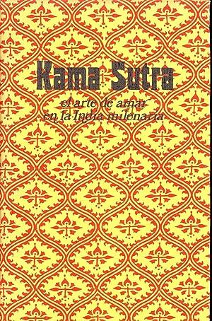 KAMA SUTRA - EL ARTE DE AMAR: Kama Sutra