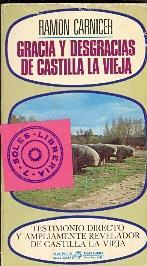 GRACIA Y DESGRACIA DE CASTILLA LA VIEJA: Ramon Carnicer