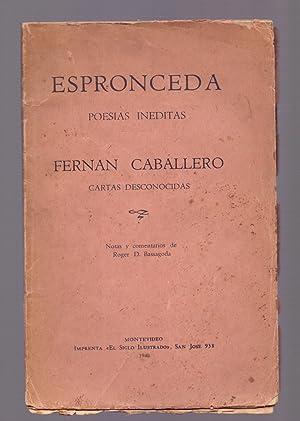 ESPRONCEDA, POESIAS INEDITAS - FERNAN CABALLERO, CARTAS DESCONOCIDAS: Notas y Comentarios de Roger ...