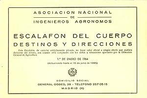 ASOCIACION NACIONAL DE INGENIEROS AGRONOMOS ESCALAFON DEL CUERPO DESTINOS Y DIRECCIONES: Ingenieros...