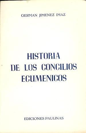 HISTORIA DE LOS CONCILIOS ECUMENICOS: German Jimenez Imaz