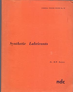 SYNTHETIC LUBRICANTES (Chemical process review nº.59): M. W. Ranney