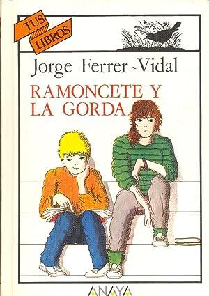 RAMONCETE Y LA GORDA: Jorge Ferrer -