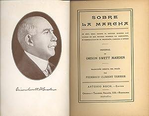 SOBRE LA MARCHA: Orison Swett Marden