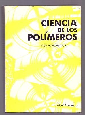 CIENCIA DE LOS POLIMEROS: Fred W. Billmeyer Jr.