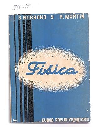 FISICA - CURSO PREUNIVERSITARIO (DECIMO TERCERA EDICION: Santiago Burbano de