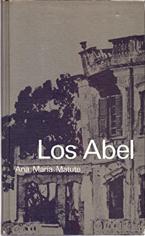 LOS ABEL: Ana Maria Matute