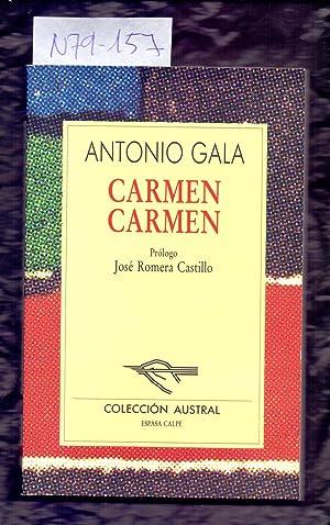 CARMEN CARMEN: Antonio Gala /
