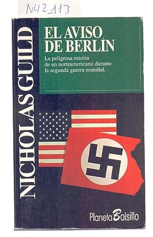 EL AVISO DE BERLIN: Nicholas Guild