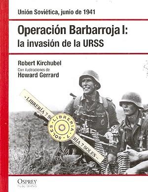 OPERACIONES BARBARROJA I , LA INVASION DE LA URSS - UNION SOVIETICA, JUNIO DE 1941: Robert ...