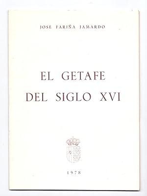 EL GETAFE DEL SIGLO XVI: Jose Fariña Jamardo