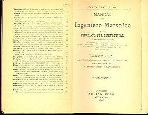 MANUAL DEL INGENIERO MECANICO Y DEL PROYECTISTA INDUSTRIAL - CON NOCIONES DE TECNICAS GENERALES -: ...