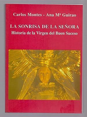 VIRGEN DEL BUEN SUCESO (LA SONRISA DE LA SEÑORA): Carlos Montes y Ana Maria Guirao
