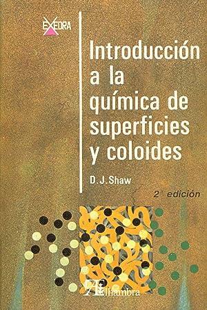 INTRODUCCION A LA QUIMICA DE SUPERFICIES Y COLOIDES: Armando Albert Martinez