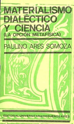 MATERIALISMO DIALECTICO Y CIENCIA: Paulino Ares Somoza