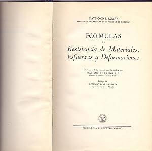 FORMULAS DE RESISTENCIA DE MATERIALES, ESFUERZOS Y DEFORMACIONES: Raymond J. Roark