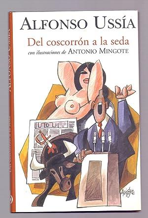 DEL COSCORRON A LA SEDA: Alfonso Ussia