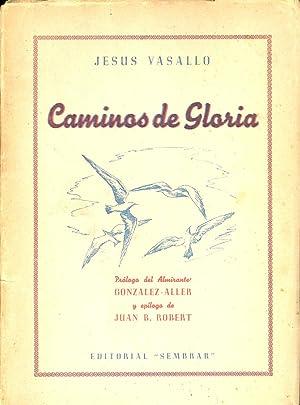CAMINOS DE GLORIA: Jesus Vasallo (Prologo