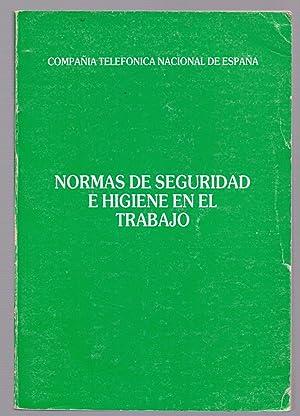 NORMAS DE SEGURIDAD E HIGIENE EN EL TRABAJO: Compañia Telefonica Nacional de España