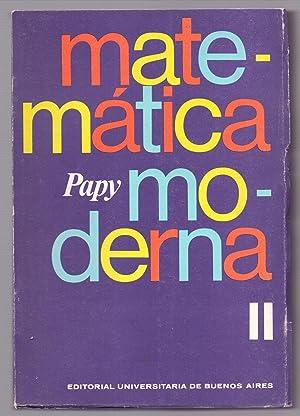 MATEMATICA MODERNA TOMO II: Papy
