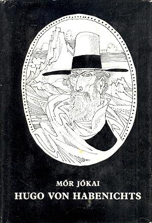 HUGO VON HABENICHTS: Mor Jokai