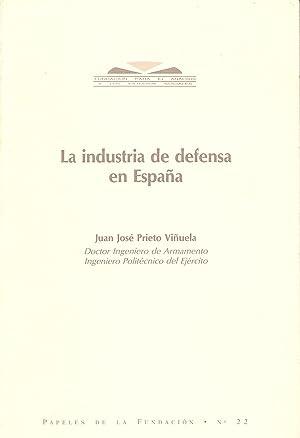 LA INDUSTRIA DE DEFENSA EN ESPAÑA: Juan Jose Prieto Viñuela