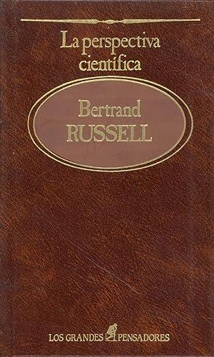 LA PERSPECTIVA CIENTIFICA: Bertrand Russell