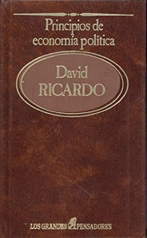 PRINCIPIOS DE ECONOMIA POLITICA: David Ricardo