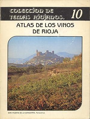 ATLAS DE LOS VINOS DE RIOJA -: Angel Jaime Baro,