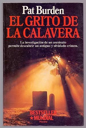 EL GRITO DE LA CALAVERA: Pat Burden