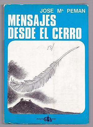 MENSAJES DESDE EL CERRO: Jose Maria Peman