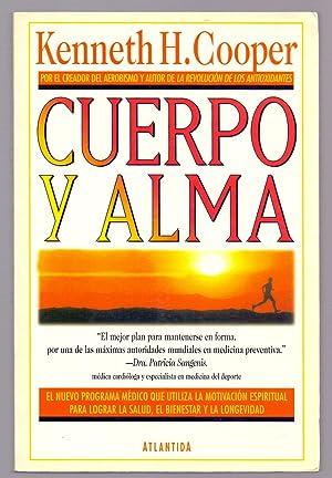 CUERPO Y ALMA: Kenneth H. Cooper
