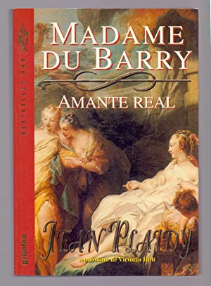 MADAME DU BARRY, AMANTE REAL: Jean Plaidy, seudonimo