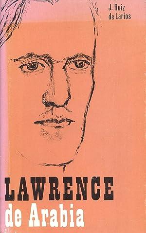 LAWRENCE DE ARABIA: J. Ruiz de Larios