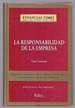 LA RESPONSABILIDAD DE LA EMPRESA: Tom Cannon