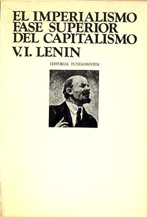 EL IMPERIALISMO FASE SUPERIOR DEL CAPITALISMO: V. I. Lenin