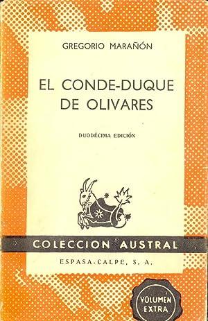 EL CONDE DUQUE DE OLIVARES: Gregorio Marañon