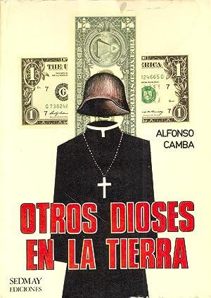 OTROS DIOSES EN LA TIERRA: Alfonso Camba